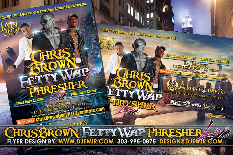 Chris Brown, Fetty Wap and Phresher Live New York City Concert Flyer Design