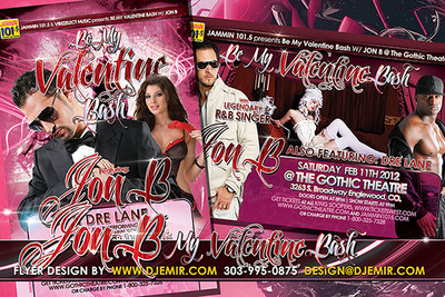 Be My Valentine Concert Flyer design with Jon B Dre Lane at The Gothic Theatre Broadway Englewood denver Colorado
