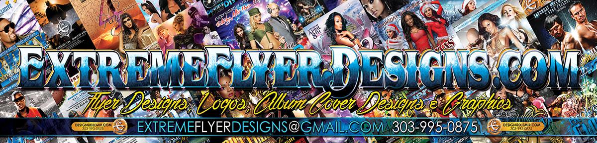 Extreme Flyer Designs for Logos Graphics and Club Flyers