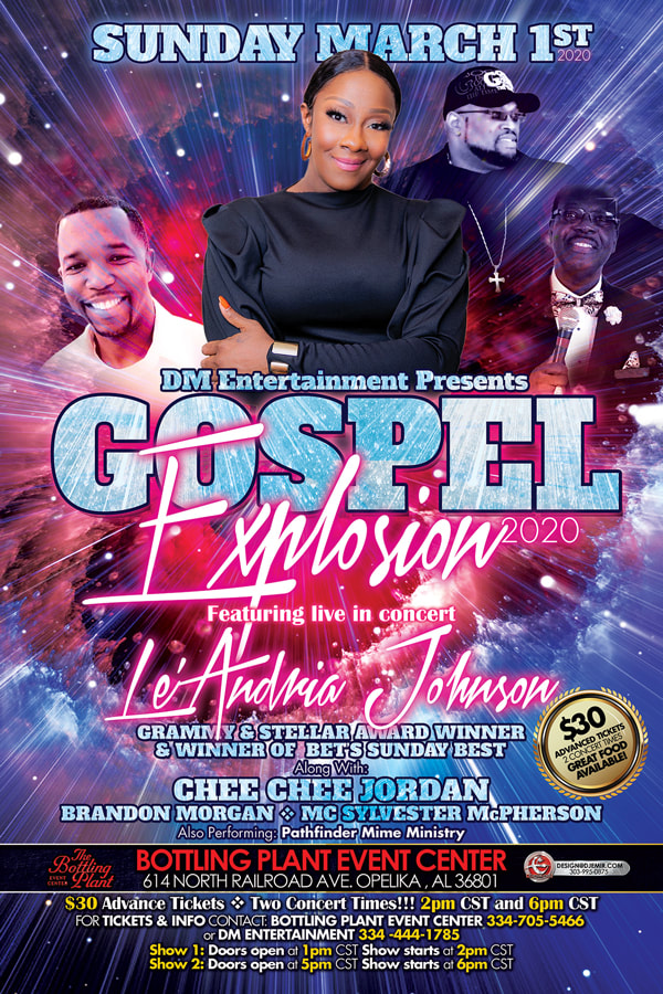 Gospel Explosion Concert Flyer design featuring Le'Andria Johnson Chee Chee Jordan, Brandon Morgan and MC Sylvester McPherson at Bottling Plant Event Center Opelika AL
