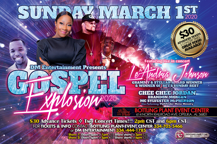 Gospel Explosion Concert Flyer design horizontal banner featuring Le'Andria Johnson Chee Chee Jordan, Brandon Morgan and MC Sylvester McPherson at Bottling Plant Event Center Opelika AL