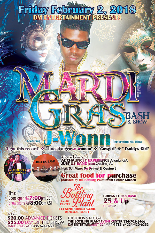 Mardi Gras Party and Concert Flyer design Featuring J-Wonn, Al Chauncey Experience, and Just Us Band at The Bottling Plant Event Center Opelika, AL