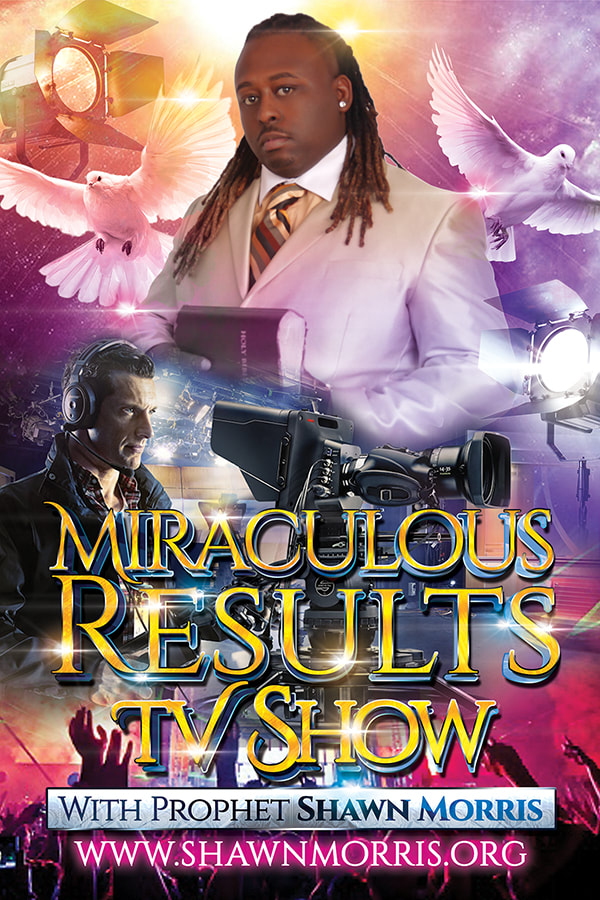 Miraculous Results TV Show With Prophet Shawn Morris Flyer Design with Stars Doves TV Cameras Lights and More