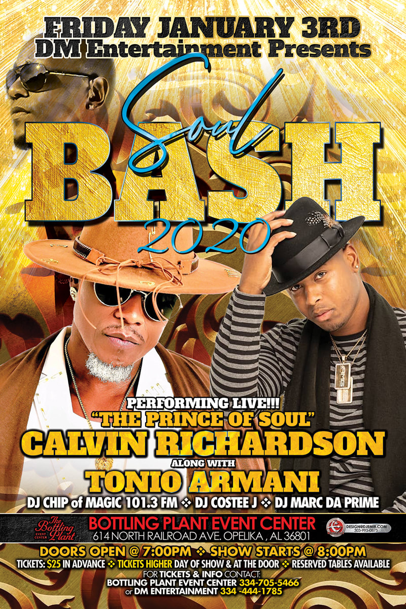Soul Bash 2020 Poster and flyer design featuring Calvin Richardson, Tonio Armani, and DJ Chip of Magic 101.3 FM along with DJ Costee J and DJ Marc Da Prime at the Bottling Plant Event center Opelika, AL