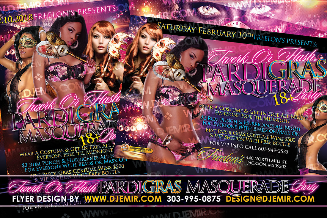 Twerk Or Flash Pardigras Mardi Gras Masquerade Party Flyer Design for Freelon's Jackson MS with 3 Sexy Ladies In Lingerie and Carnival Masks and Beads